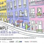 """""""As Cumplicidades do Bairro"""" poster"""