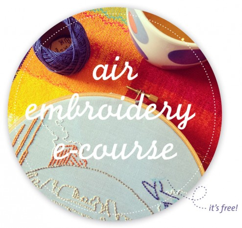 air embroidery e-course: it's free! Unfortunately, the tea is not included...