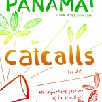 """We're in Panama!"", the catcalls issue"