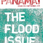 """We're in Panama!"", the flood issue"